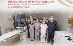 O Hospital  Nasr Faiad realizou na última semana um procedimento inédito no serviço de Hemodinâmica