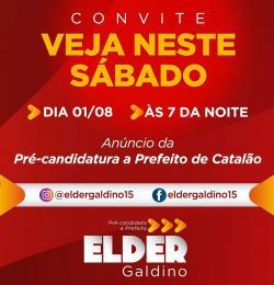 Elder Galdino oficializa pré-candidatura a Prefeito de Catalão nas redes sociais