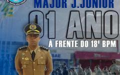 Hoje (02) completa um ano que o Major J. Júnior assumiu o comando do 18°BPM, em Catalão-Go